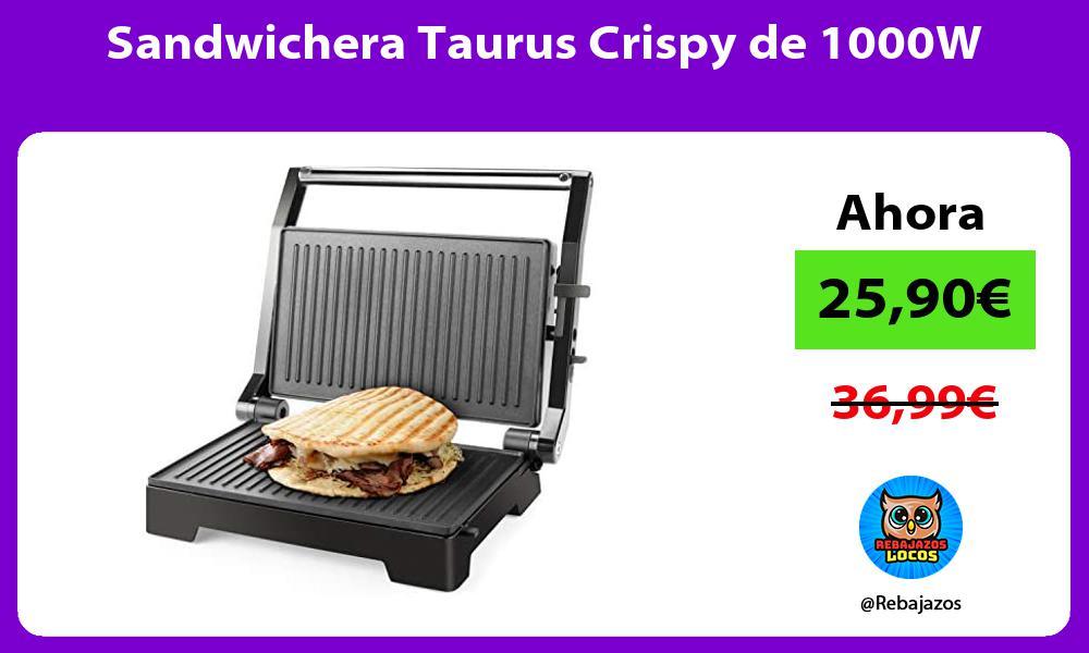 Sandwichera Taurus Crispy de 1000W