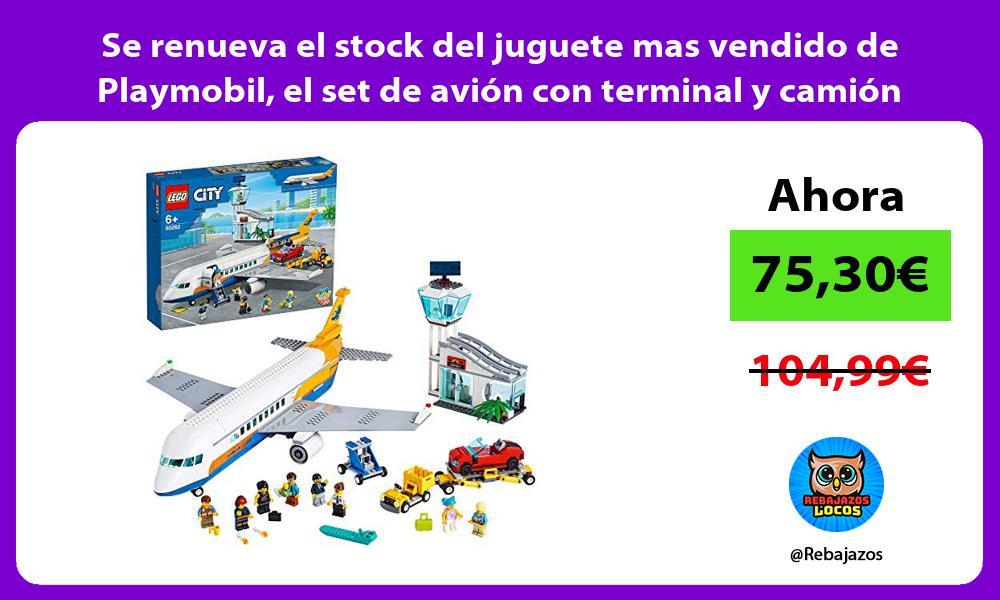 Se renueva el stock del juguete mas vendido de Playmobil el set de avion con terminal y camion