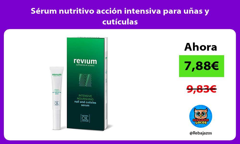 Serum nutritivo accion intensiva para unas y cuticulas