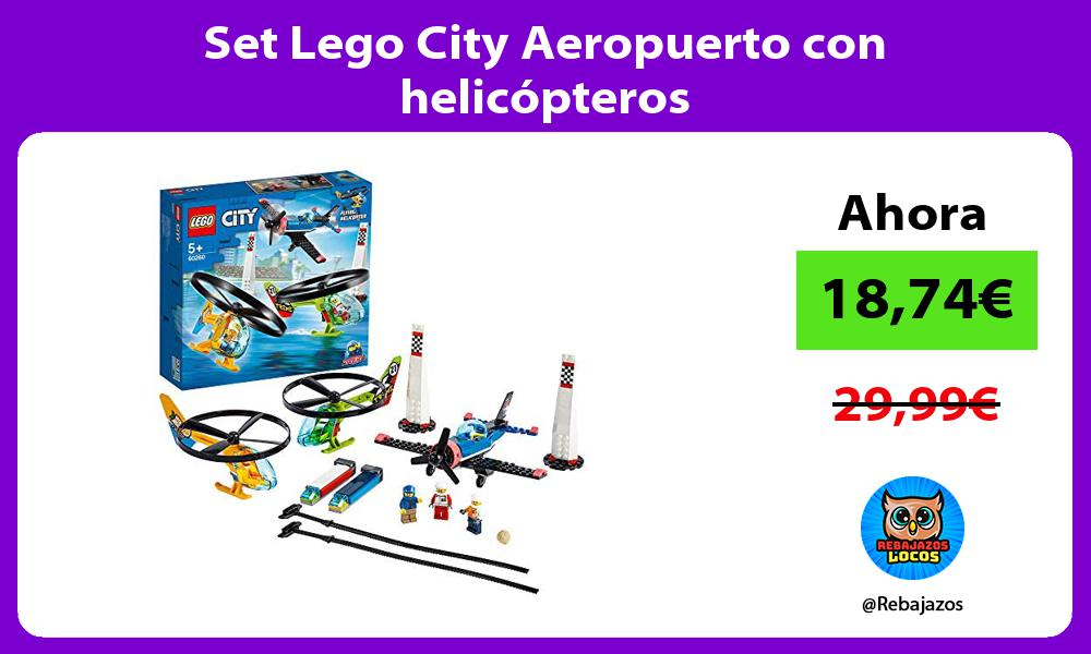 Set Lego City Aeropuerto con helicopteros