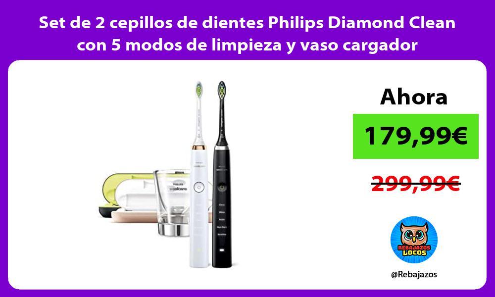 Set de 2 cepillos de dientes Philips Diamond Clean con 5 modos de limpieza y vaso cargador
