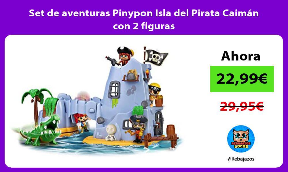 Set de aventuras Pinypon Isla del Pirata Caiman con 2 figuras