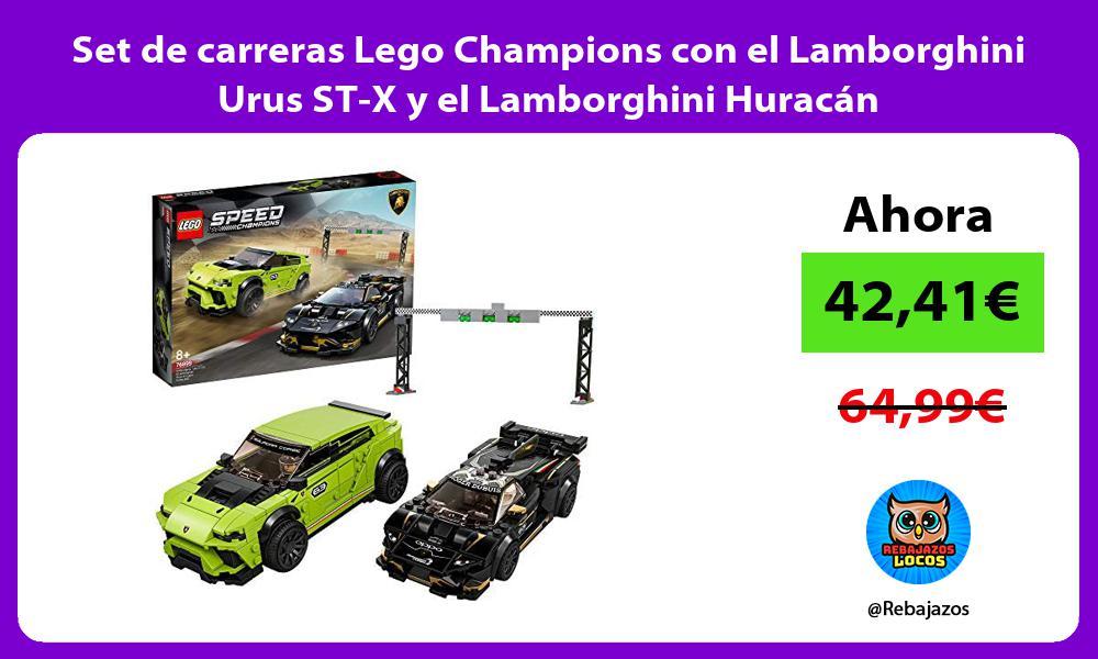 Set de carreras Lego Champions con el Lamborghini Urus ST X y el Lamborghini Huracan