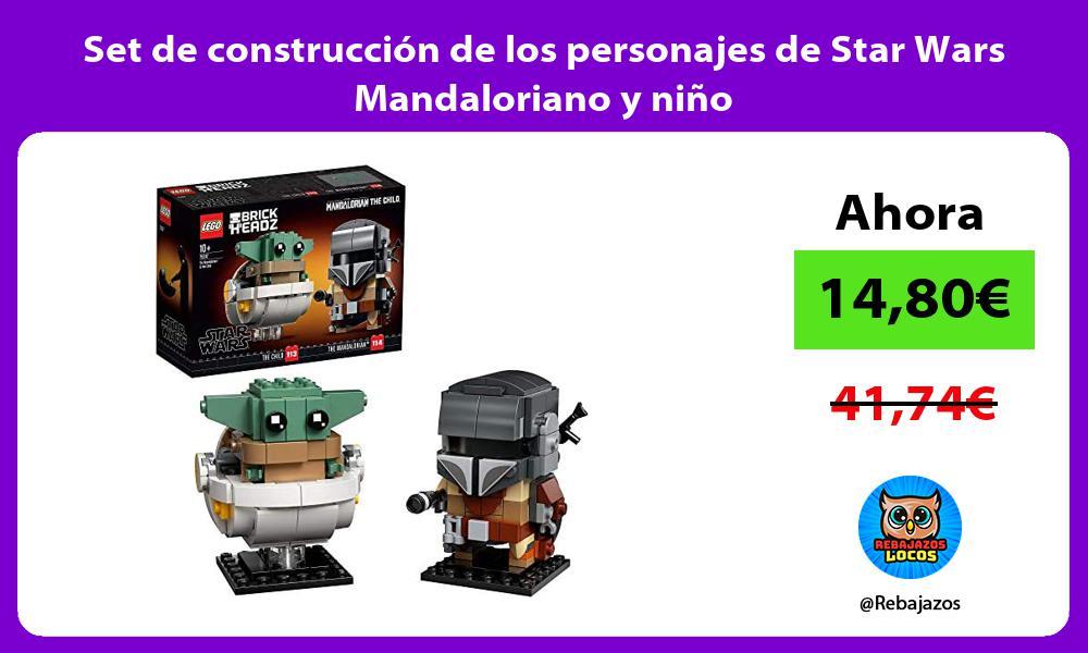 Set de construccion de los personajes de Star Wars Mandaloriano y nino