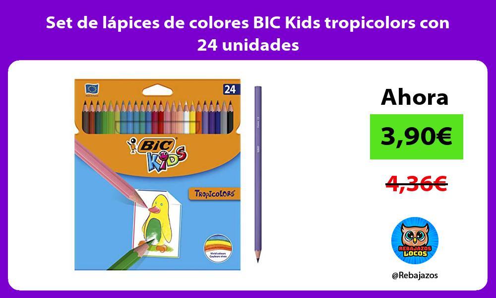 Set de lapices de colores BIC Kids tropicolors con 24 unidades