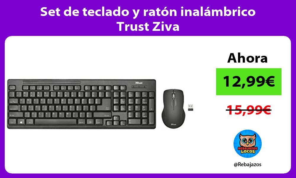 Set de teclado y raton inalambrico Trust Ziva