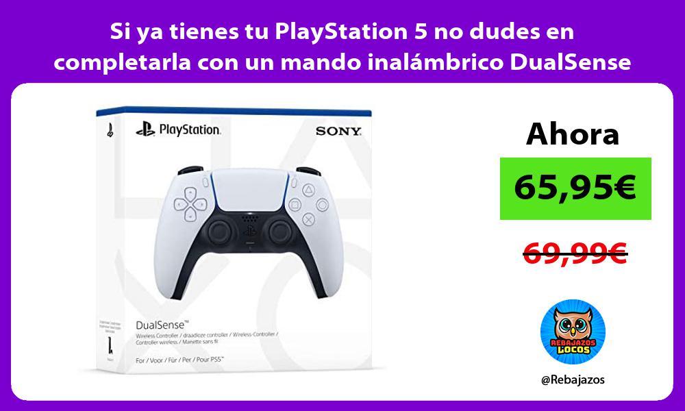 Si ya tienes tu PlayStation 5 no dudes en completarla con un mando inalambrico DualSense extra