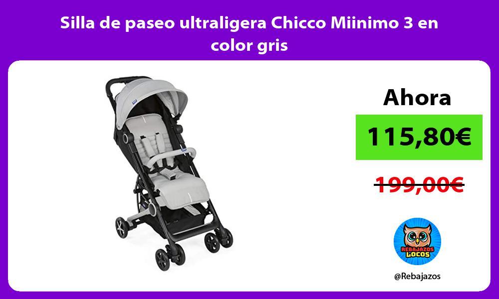 Silla de paseo ultraligera Chicco Miinimo 3 en color gris