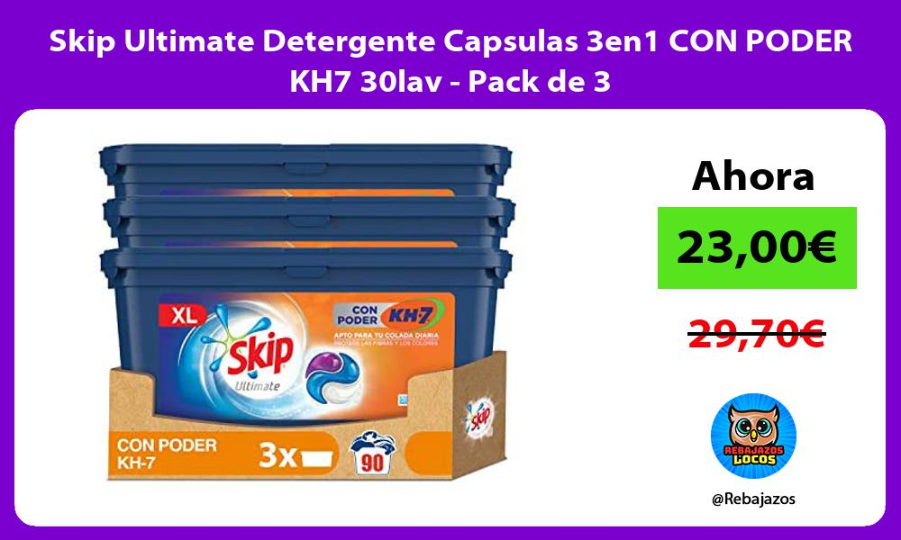 Skip Ultimate Detergente Capsulas 3en1 CON PODER KH7 30lav Pack de 3