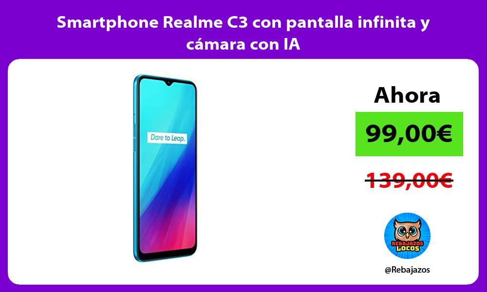 Smartphone Realme C3 con pantalla infinita y camara con IA