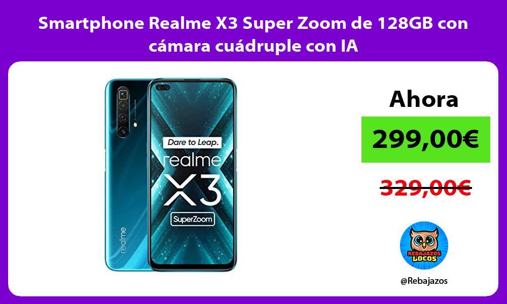 Smartphone Realme X3 Super Zoom de 128GB con camara cuadruple con IA