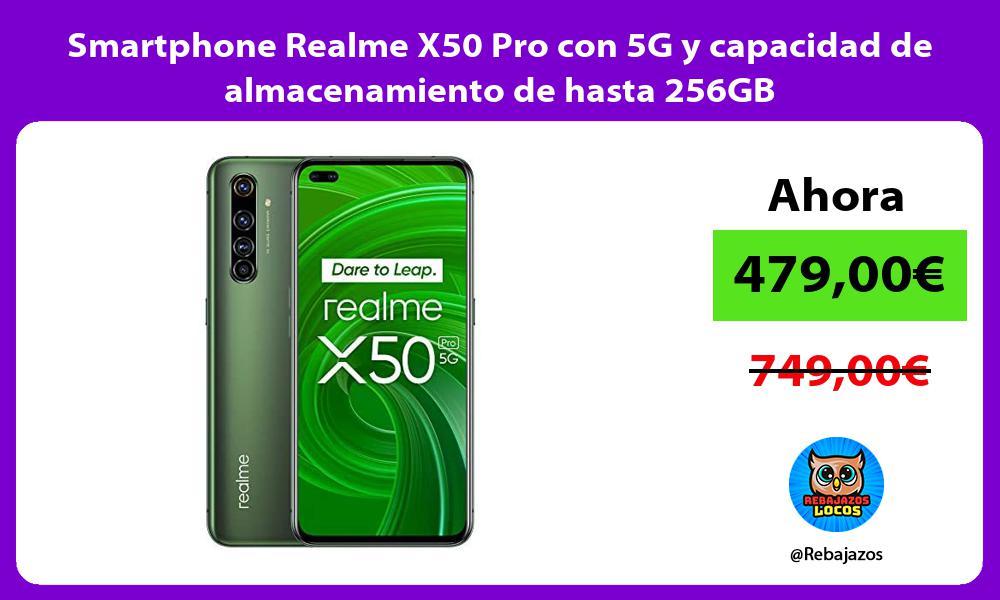 Smartphone Realme X50 Pro con 5G y capacidad de almacenamiento de hasta 256GB
