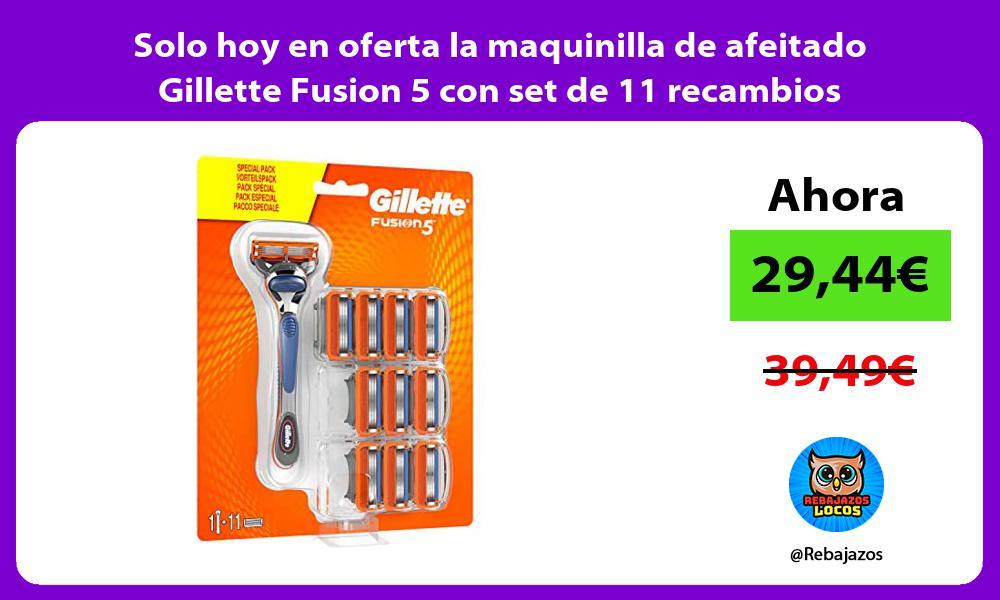 Solo hoy en oferta la maquinilla de afeitado Gillette Fusion 5 con set de 11 recambios