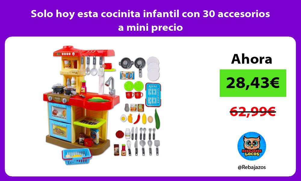 Solo hoy esta cocinita infantil con 30 accesorios a mini precio