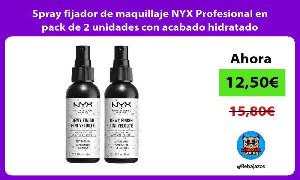 Spray fijador de maquillaje NYX Profesional en pack de 2 unidades con acabado hidratado