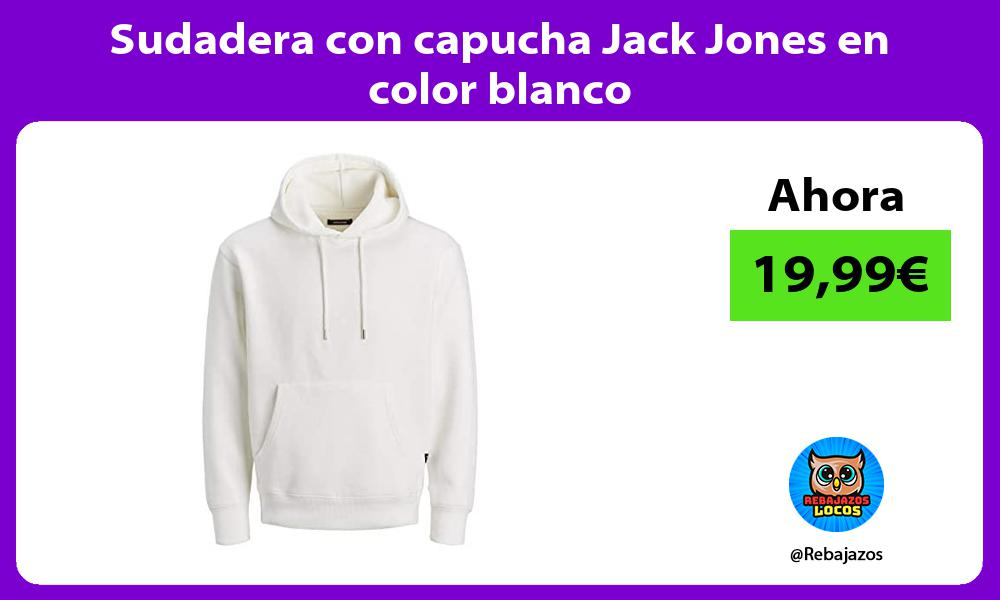Sudadera con capucha Jack Jones en color blanco