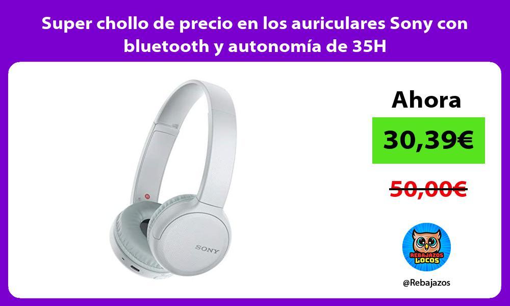 Super chollo de precio en los auriculares Sony con bluetooth y autonomia de 35H