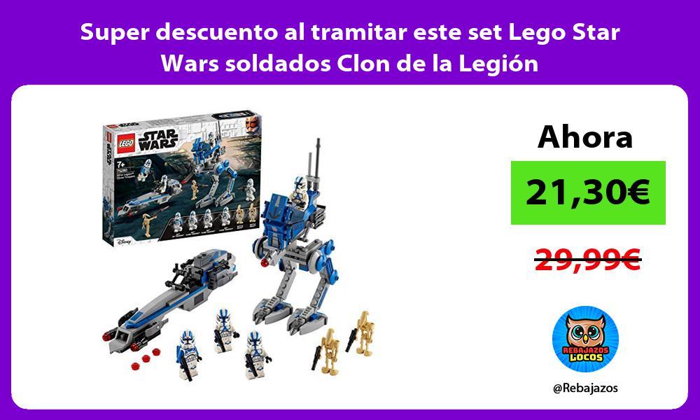 Super descuento al tramitar este set Lego Star Wars soldados Clon de la Legion