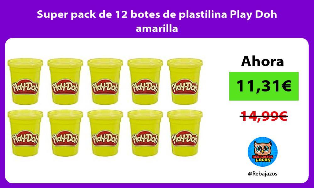 Super pack de 12 botes de plastilina Play Doh amarilla