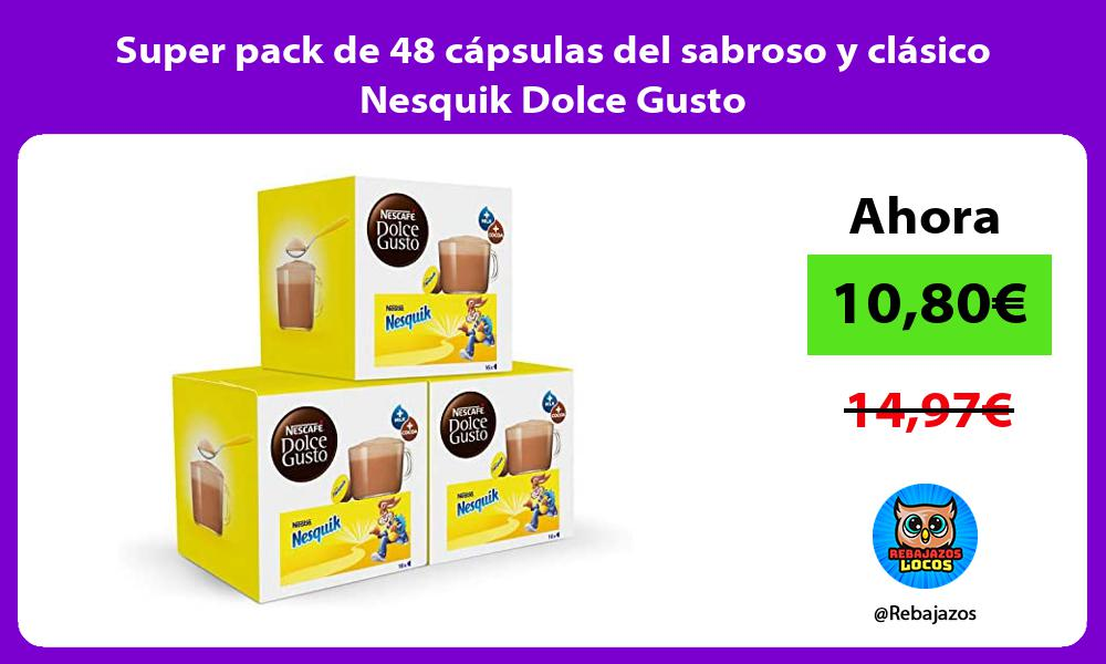 Super pack de 48 capsulas del sabroso y clasico Nesquik Dolce Gusto