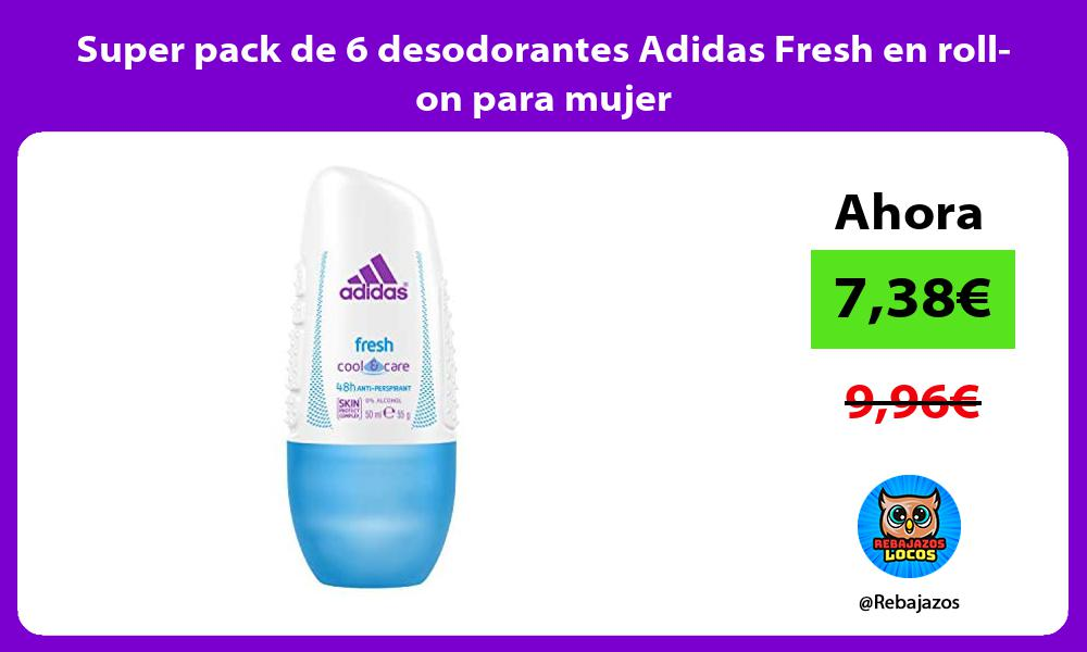 Super pack de 6 desodorantes Adidas Fresh en roll on para mujer