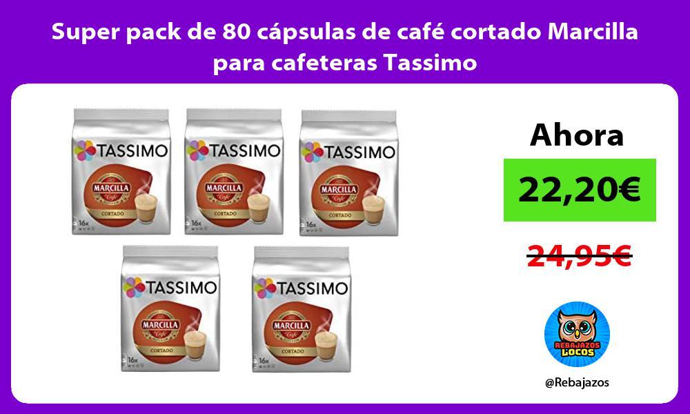 Super pack de 80 capsulas de cafe cortado Marcilla para cafeteras Tassimo