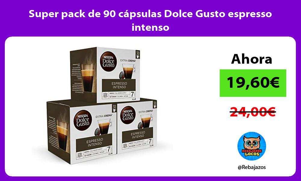 Super pack de 90 capsulas Dolce Gusto espresso intenso