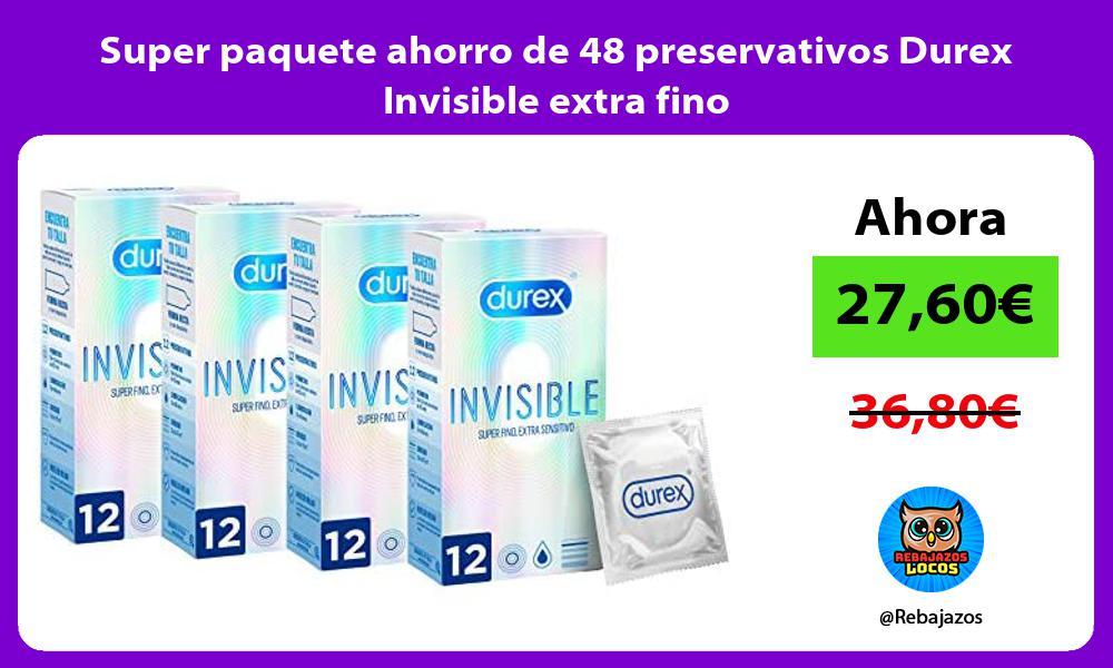 Super paquete ahorro de 48 preservativos Durex Invisible extra fino