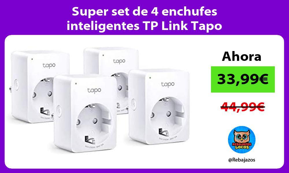 Super set de 4 enchufes inteligentes TP Link Tapo