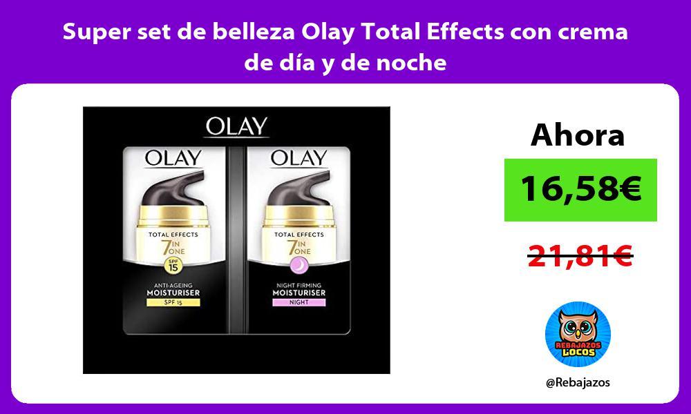 Super set de belleza Olay Total Effects con crema de dia y de noche