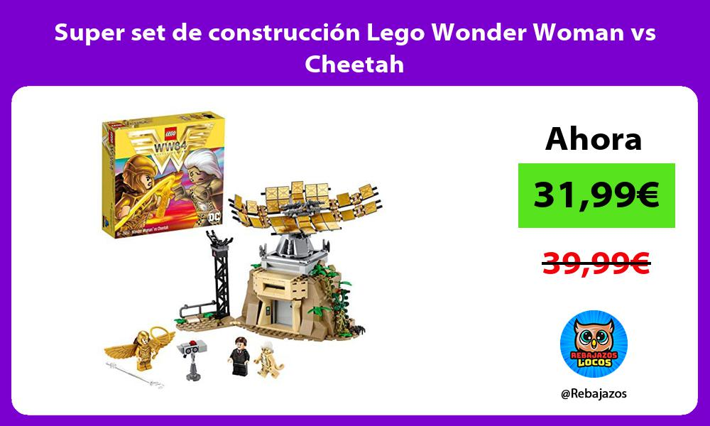 Super set de construccion Lego Wonder Woman vs Cheetah