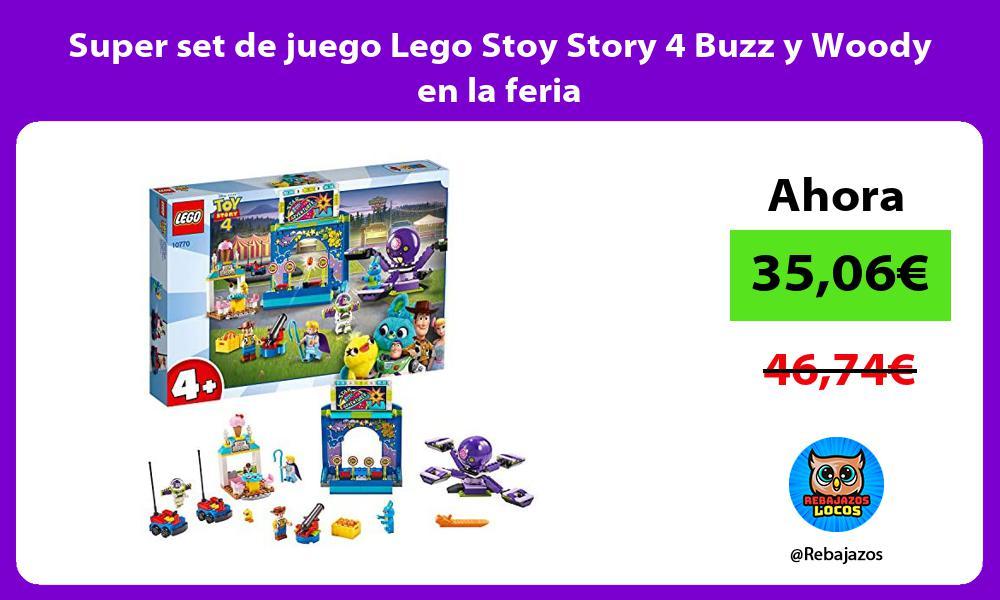 Super set de juego Lego Stoy Story 4 Buzz y Woody en la feria