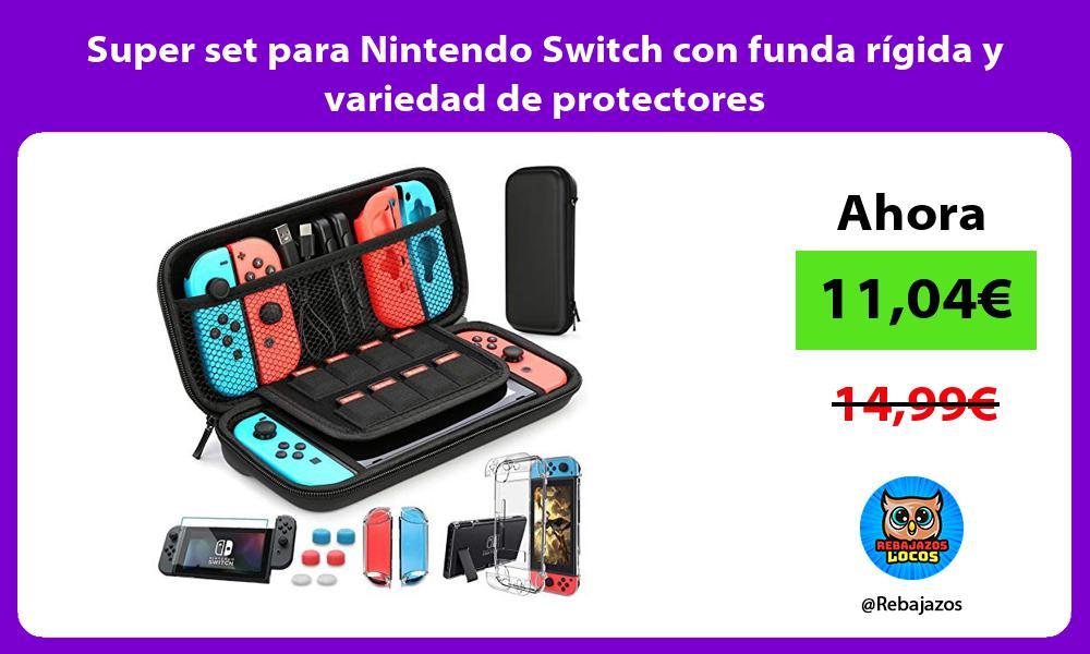 Super set para Nintendo Switch con funda rigida y variedad de protectores