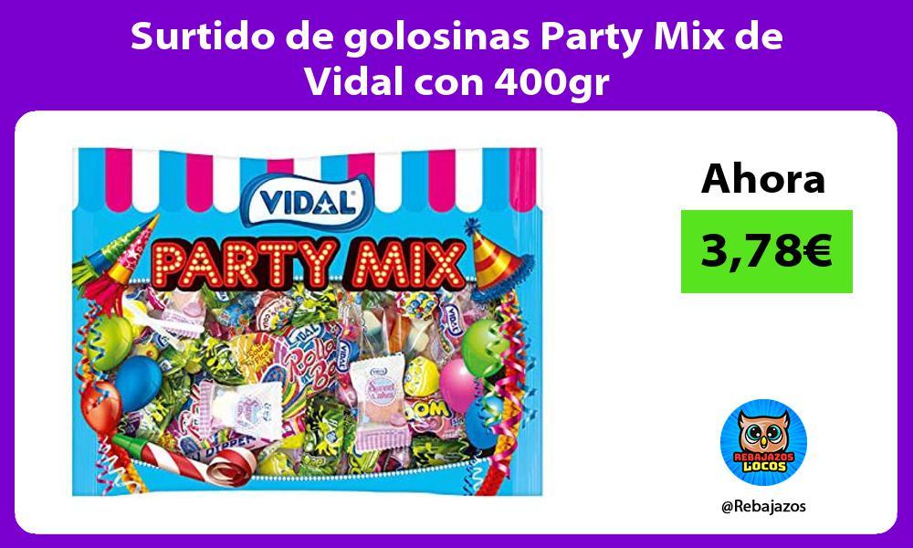 Surtido de golosinas Party Mix de Vidal con 400gr
