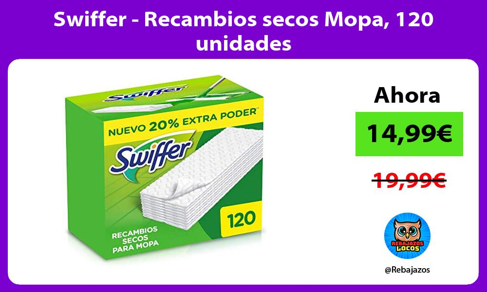 Swiffer Recambios secos Mopa 120 unidades