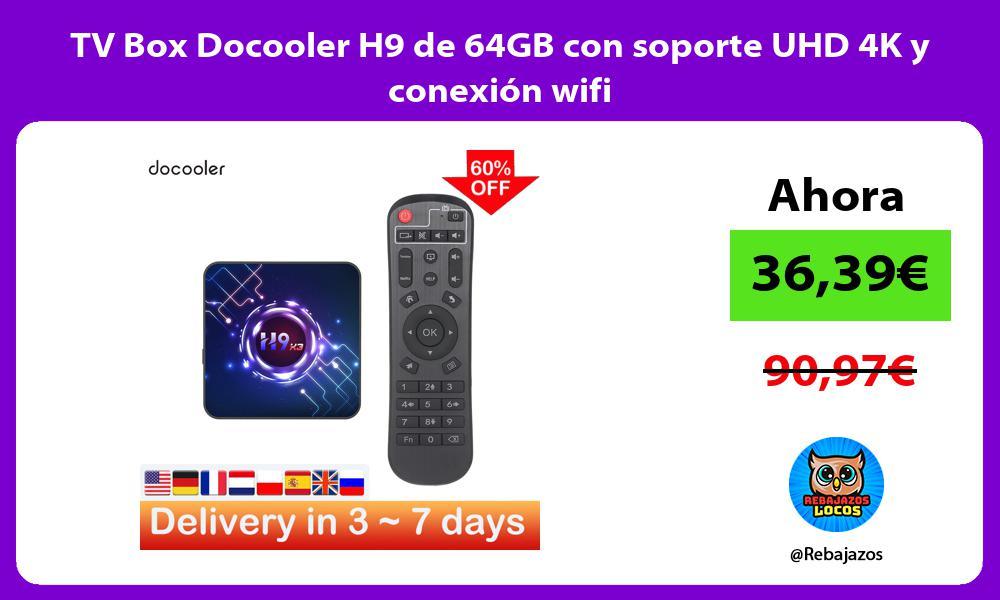TV Box Docooler H9 de 64GB con soporte UHD 4K y conexion wifi