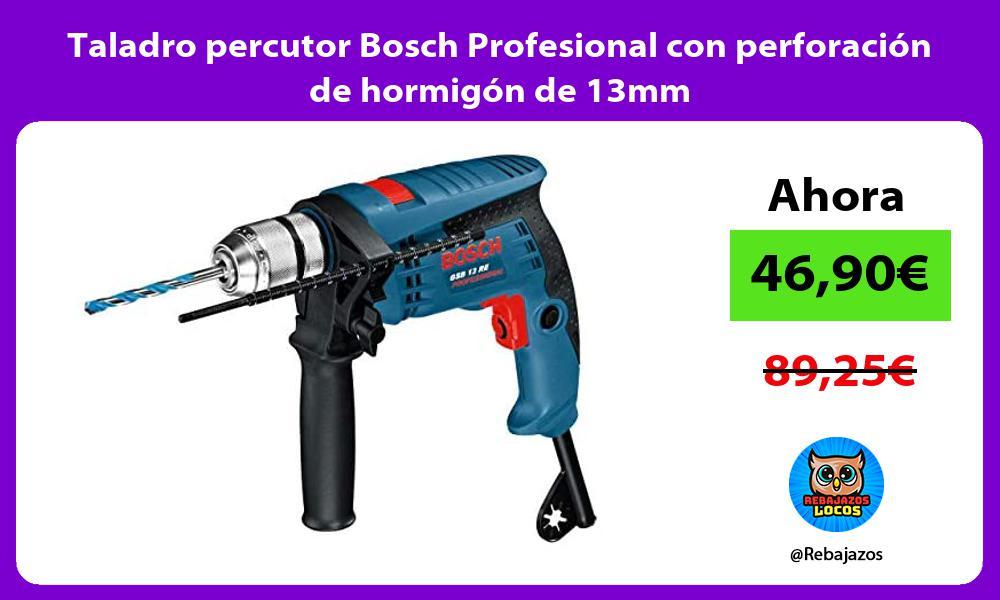 Taladro percutor Bosch Profesional con perforacion de hormigon de 13mm