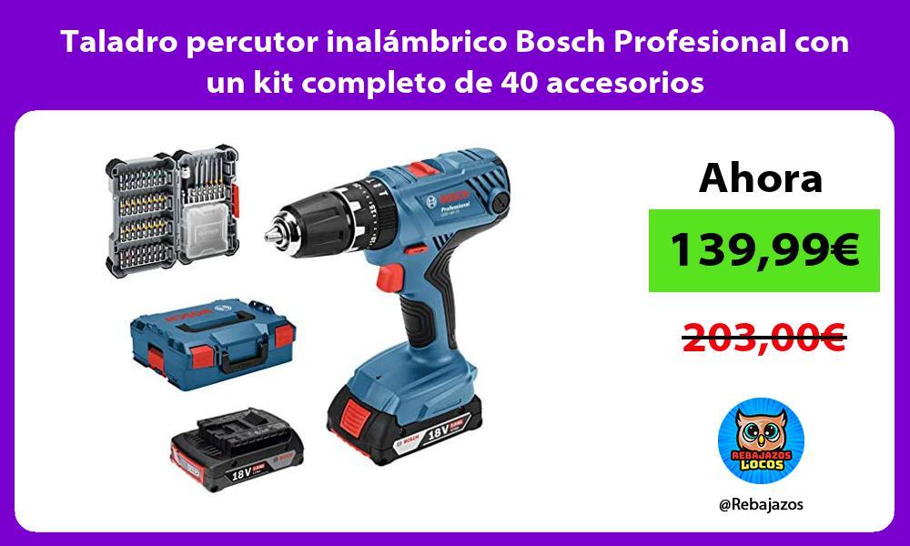 Taladro percutor inalambrico Bosch Profesional con un kit completo de 40 accesorios