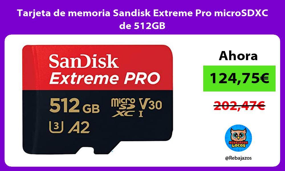 Tarjeta de memoria Sandisk Extreme Pro microSDXC de 512GB