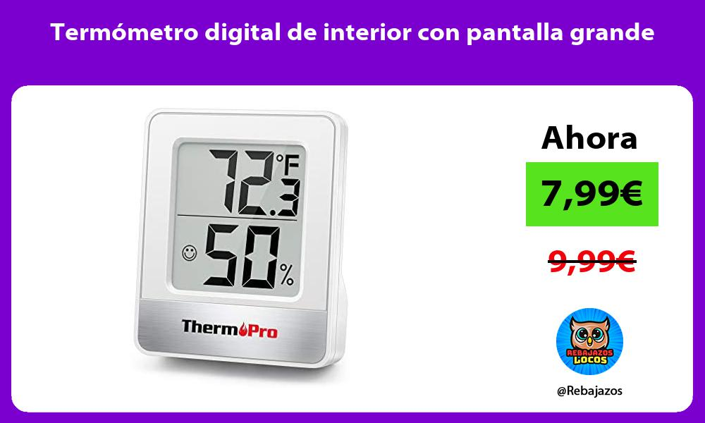 Termometro digital de interior con pantalla grande