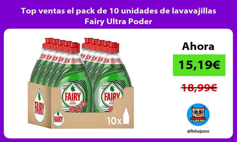Top ventas el pack de 10 unidades de lavavajillas Fairy Ultra Poder