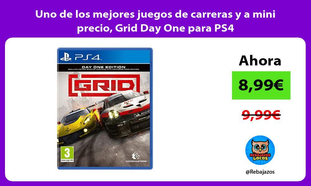 Uno de los mejores juegos de carreras y a mini precio Grid Day One para PS4