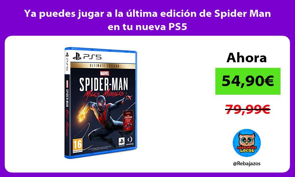 Ya puedes jugar a la ultima edicion de Spider Man en tu nueva PS5