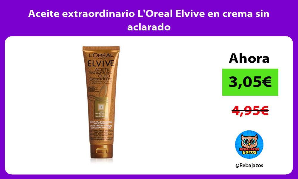 Aceite extraordinario LOreal Elvive en crema sin aclarado