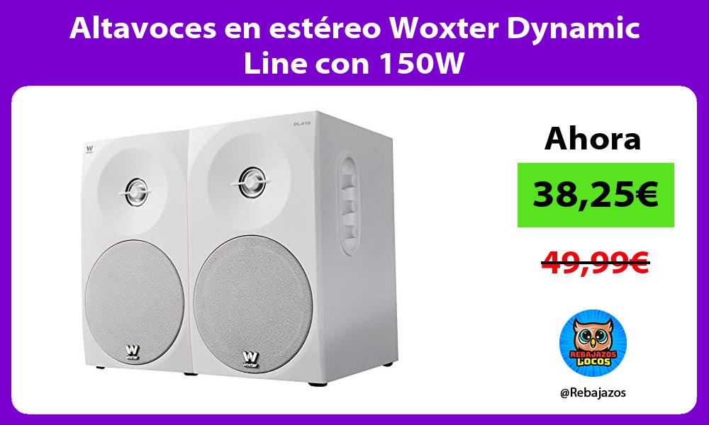 Altavoces en estereo Woxter Dynamic Line con 150W