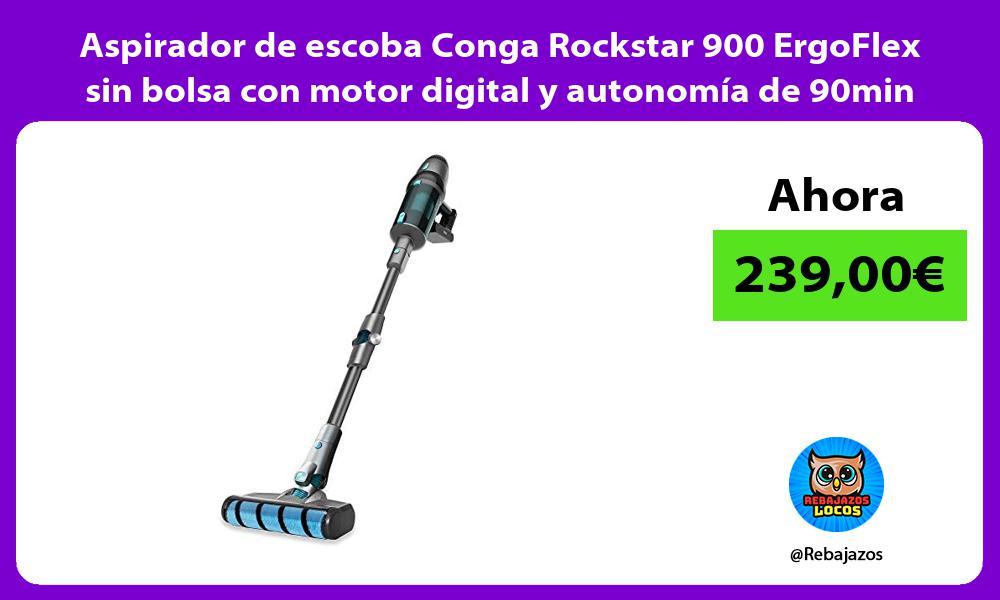 Aspirador de escoba Conga Rockstar 900 ErgoFlex sin bolsa con motor digital y autonomia de 90min