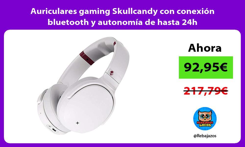 Auriculares gaming Skullcandy con conexion bluetooth y autonomia de hasta 24h