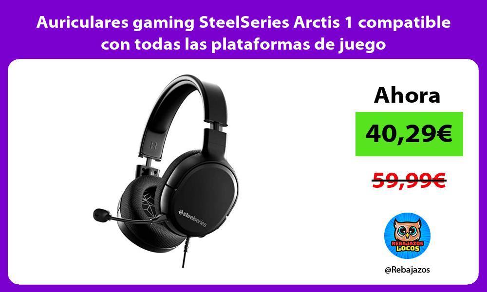 Auriculares gaming SteelSeries Arctis 1 compatible con todas las plataformas de juego