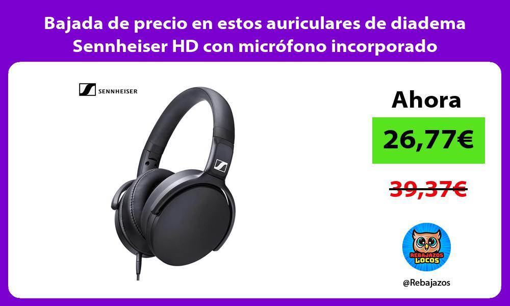Bajada de precio en estos auriculares de diadema Sennheiser HD con microfono incorporado