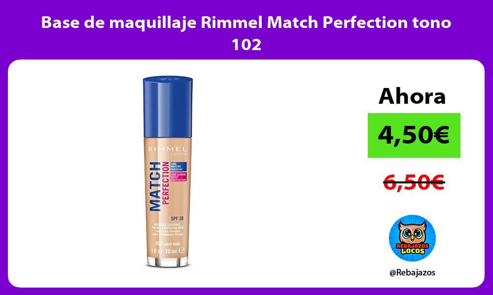 Base de maquillaje Rimmel Match Perfection tono 102